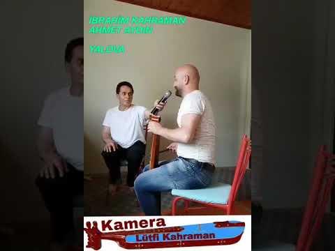 İBRAHİM KAHRAMAN VE AHMET AYDIN