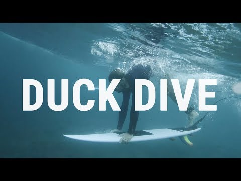 How to Duck Dive | Surfing Tutorial to Pass the Break Efficiently