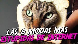 LAS 8 MODAS VIRALES MÁS ESTÚPIDAS DE INTERNET