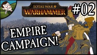 Let's Play - Total War WARHAMMER Empire Campaign (Karl Franz) - Part 2!