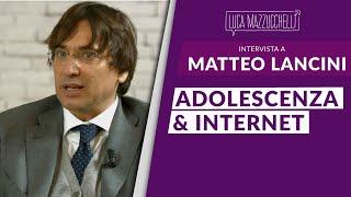 Adolescenza e Internet - Matteo Lancini Interviste#32