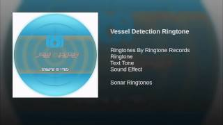 Vessel Detection Ringtone