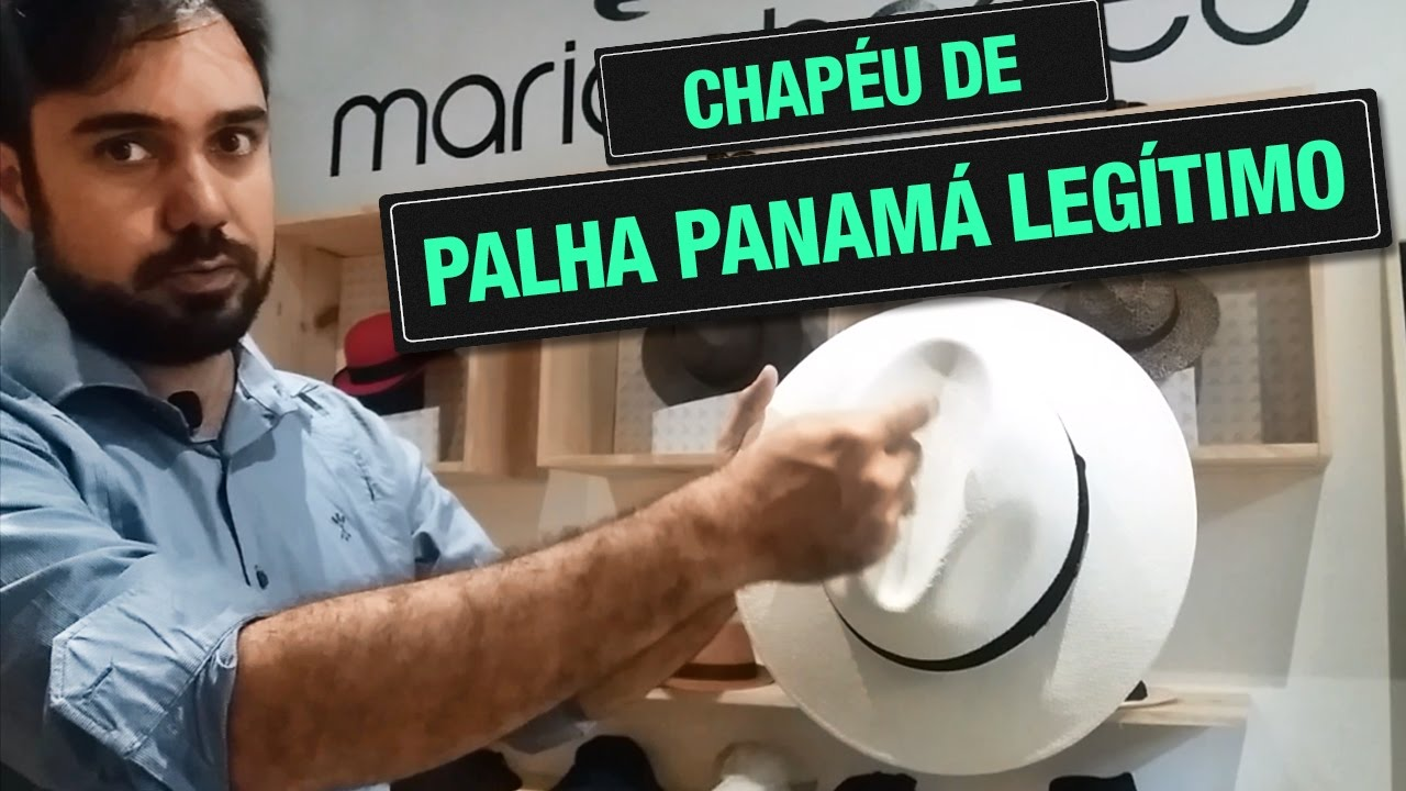 CHAPÉU PANAMÁ ORIGINAL! - YouTube b70ba8e4fb0