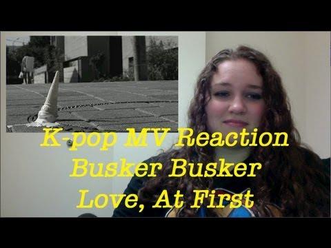 Busker Busker - Love, At First MV Reaction