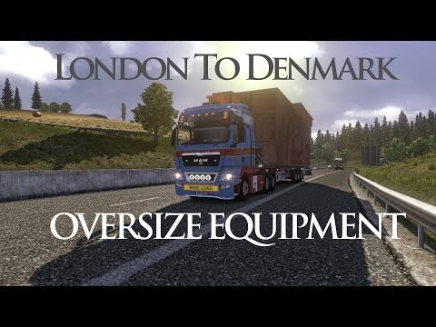 Euro Truck Simulator 2, Oversize Equipment, London to Ferry Port