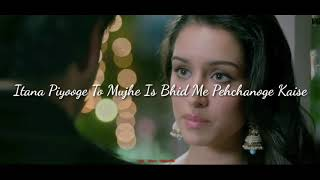 New WhatsApp  statusAashiqui 2 Mujhe is Bheed Mein pehchanoge Kaise    New WhatsApp status