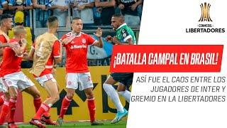 ¡Escandalosa pelea entre los jugadores de Gremio e Inter en la Copa CONMEBOL Libertadores!