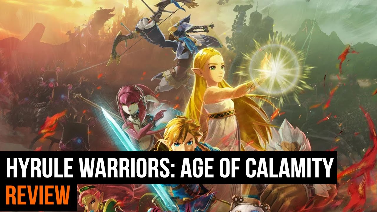 Hyrule Warriors Age Of Calamity Review Youtube