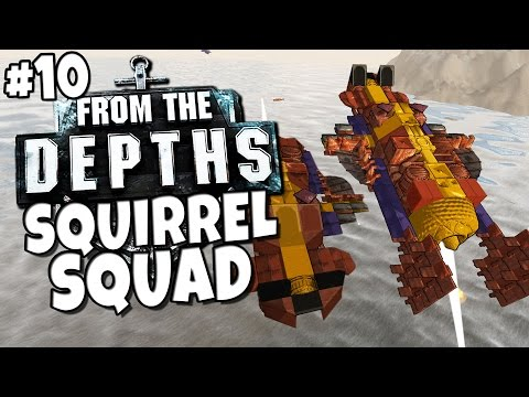 From the Depths #10 - Squirrel Squad |