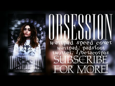 OBSESSION · WATTPAD SPEED COVER