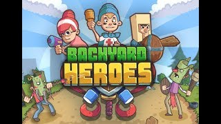 Backyard Heroes Full Gameplay Walkthrough