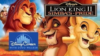 The Lion King II: Simba's Pride - Disneycember