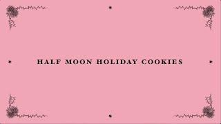 Half Moon Holiday Cookies