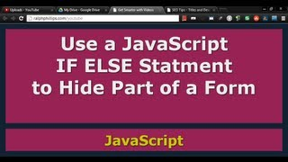 Use JavaScript to Hide or Show a Portion of a Form