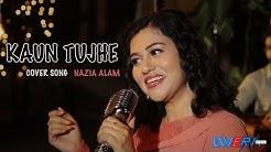 Kaun Tujhe - Female Version | M.S. Dhoni - The Untold Story | Nazia Alam (Cover)