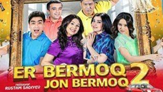 Er bermoq jon bermoq 2 (uzbek kino) 2017 | Эр бермок жон бермок 2 (узбек кино) 2017