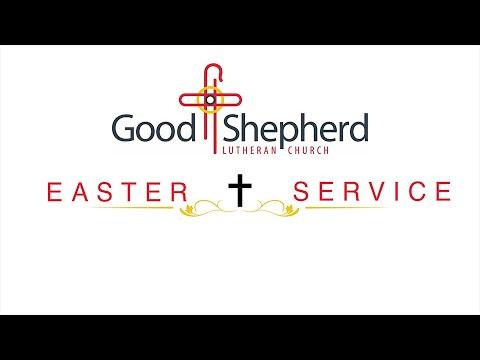 Good Shepherd Lutheran Church - Easter Sunday