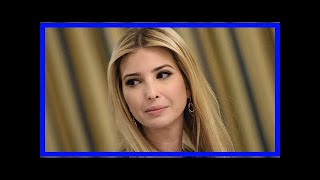 Unlike her father, ivanka trump speaks out on charlottesville