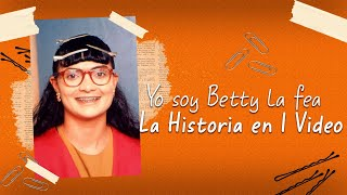 Yo Soy Betty La Fe@ : La Historia en 1 Video