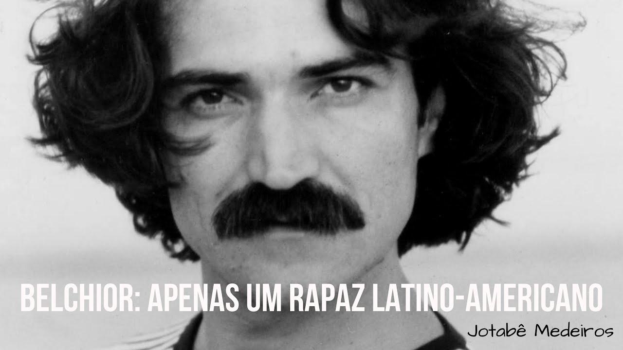 Belchior Apenas Um Rapaz Latino Americano De Jotabê Medeiros Resenha Literatamy Youtube