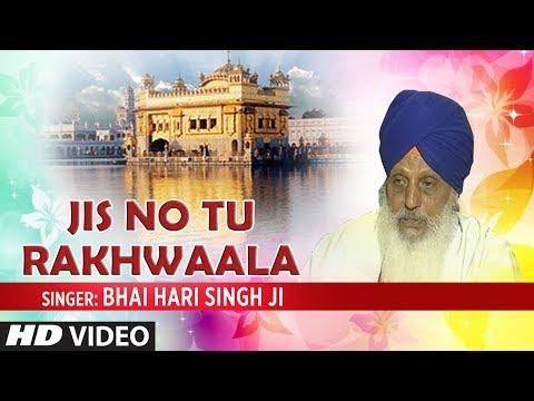 Jis No Tu Rakhwaala (Shabad Gurbani) | Nirgun Rakh Liya | Bhai Hari Singh Ji | T-Series