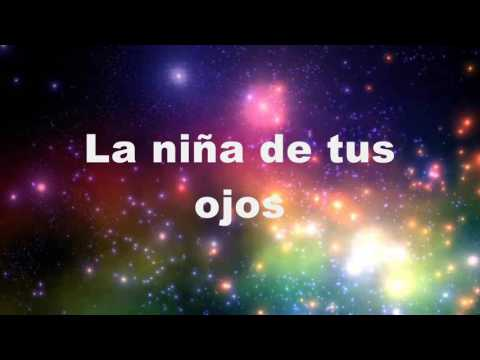 La Niña De Tus Ojos - Daniel Calveti Letra