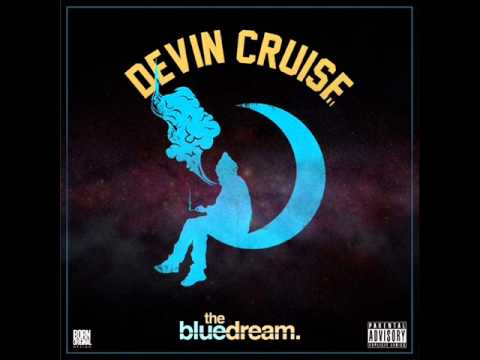 Devin Cruise - Get You High (ft. Kid Ink)