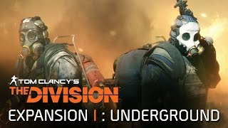Tom Clancy's The Division - Expansion 1 - Underground Trailer