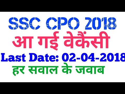 SSC CPO 2018 Recruitment CAPF Delhi Police SI ASI in CISF Vacancy 2018 Apply Online