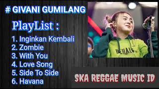 Download Mp3 Givani Gumilang Full Music | Givani Gumilang Scimmiaska