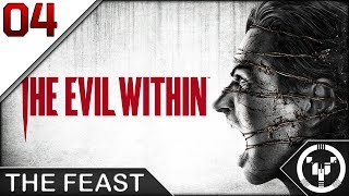 THE FEAST | The Evil Within | 04