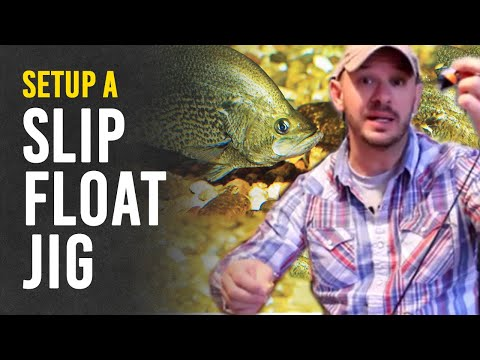 How to Set Up a Slip Float Rig