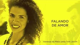 Vanessa da Mata Falando de Amor Áudio Oficial