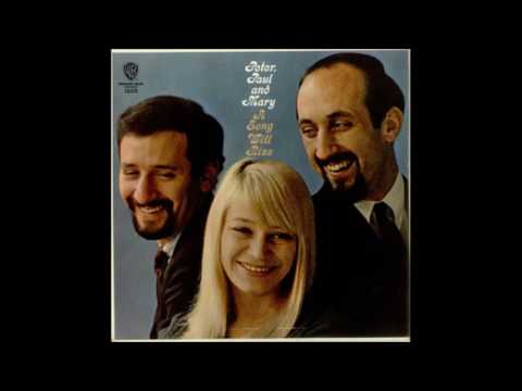 05 peter paul ana mary A Song Will Rise 1965