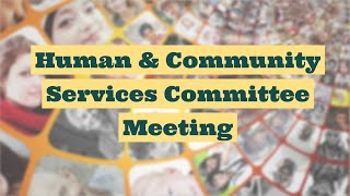 West Hartford Human & Community Services Committee Virtual Meeting of October 14, 2021
