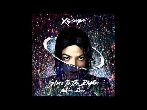 Michael Jackson - Slave to the Rhythm - Audien Remix