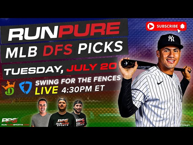 MLB DRAFTKINGS PICKS - TUESDAY JULY 20 - SWING FOR THE FENCES