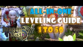 Dragon Nest SEA - Leveling Guide for 1 to 50 + Tips & Tricks ~!