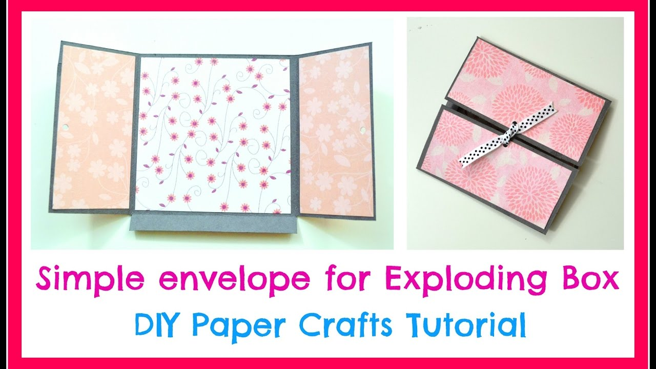 Diy Paper Crafts How To Make A Simple Envelope For Exploding Box