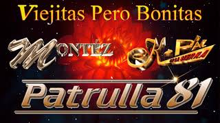 Éxitos Duranguenses Mix de Patrulla 81, Montez De Durango y K Paz De La Sierra