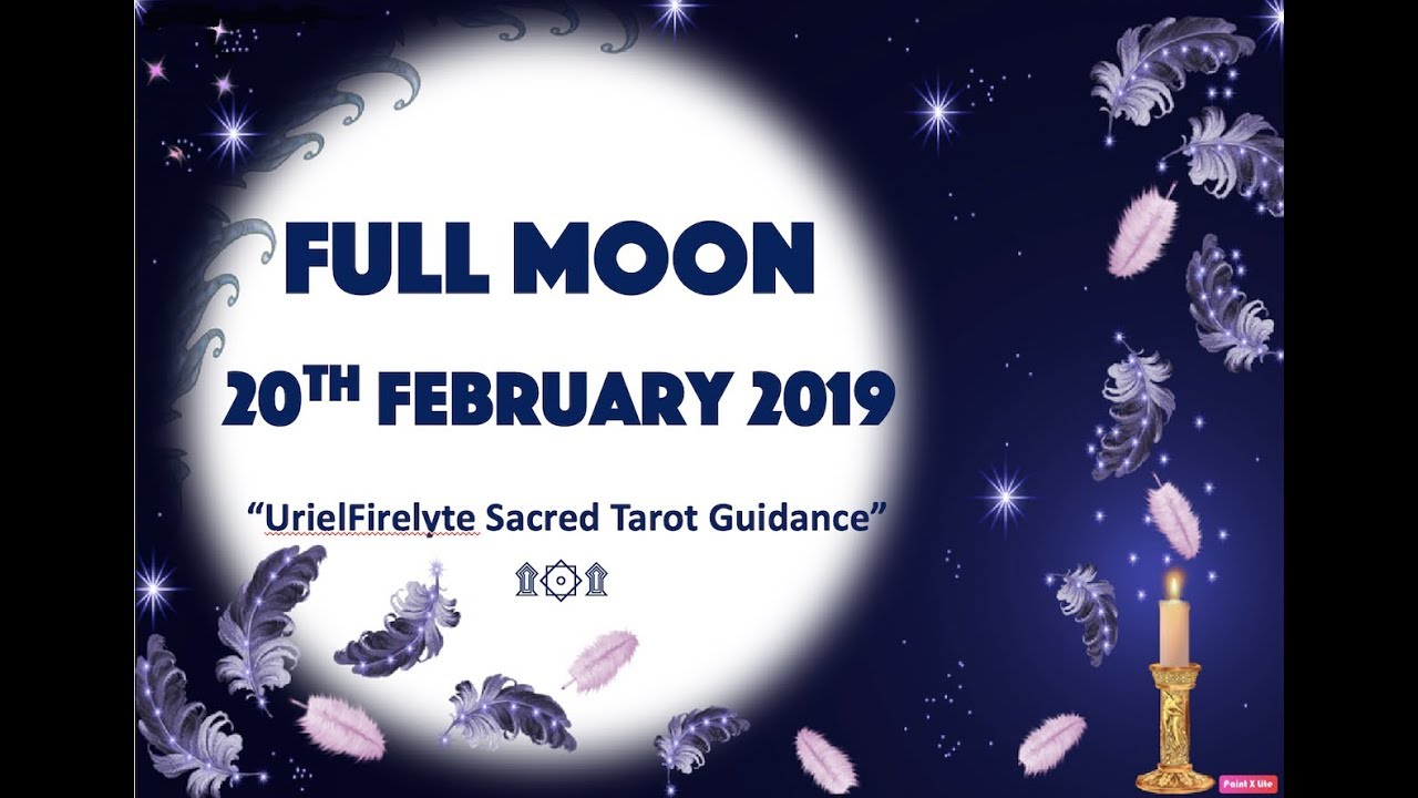 FULL MOON Daily Reading 20 Feb 2019~VIRGO FULL MOON RELEASING & MANIFESTING  🕯🌛🌝🌜🌈🌟