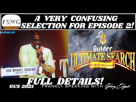 Download GUS 2021: EPISODE 2 LIVE   CONTESTANTS SELECTED 4 THE JUNGLE   GULDER ULTIMATE SEARCH   GLORY ELIJAH