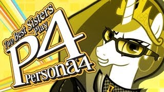Two Best Sisters Play - Persona 4