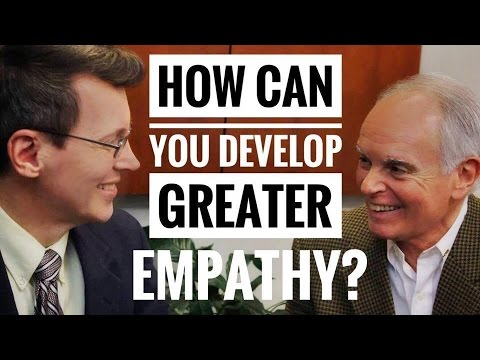 How to Develop Empathy - 3 Strategies for Learning Empathy