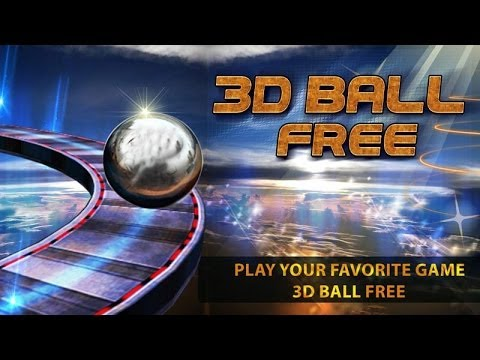 3D FREE BALL - Android HD game play - Trailer