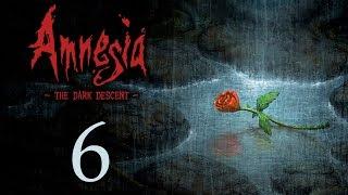 Amnesia: The Dark Descent - Прохождение игры на русском [#6] | PC
