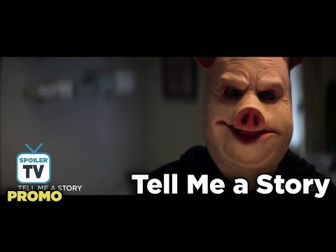 Tell Me A Story Trailer