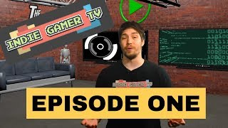 Indie Gamer TV - S01-E01 [The Slater, Hellbound, The Code]