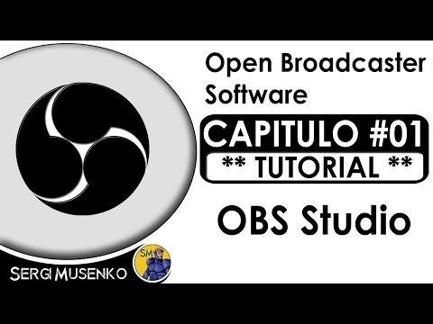 OBS Studio Tutorial en español - Capitulo 1
