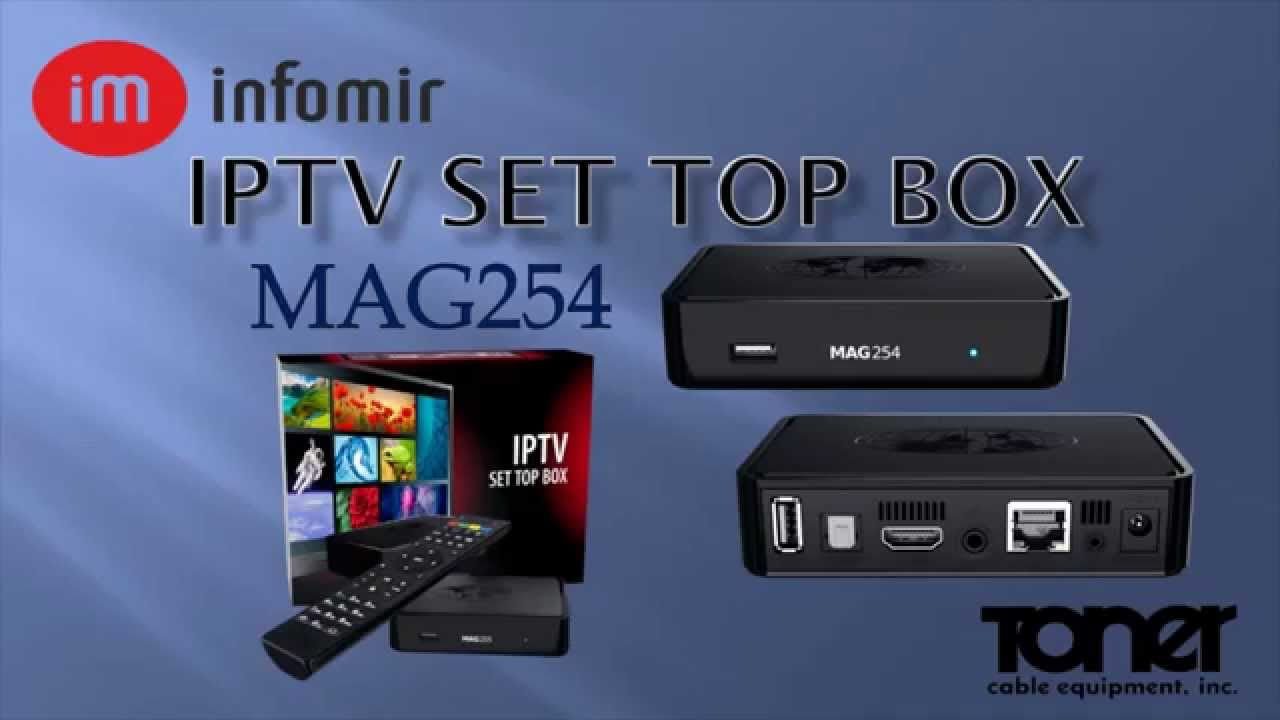 Quick Look at the Infomir MAG254-255 IPTV Settop Box - Toner Cable